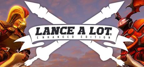 Lance A Lot: Enhanced Edition