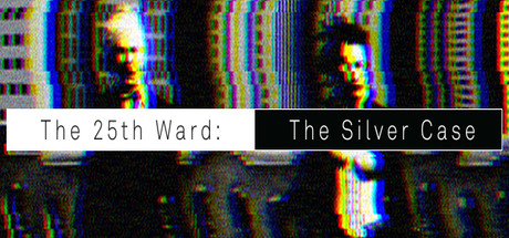 The 25th Ward: The Silver Case Cover Image