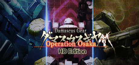 Damascus Gear Operation Osaka HD Edition Cover Image