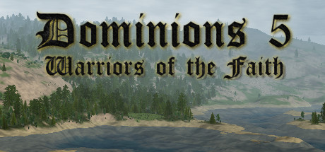 Dominions 5 - Warriors of the Faith Cover Image