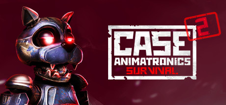 CASE 2: Animatronics Survival