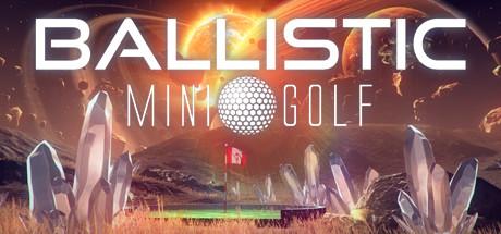 Ballistic Mini Golf Cover Image