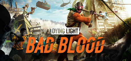 Dying Light: Bad Blood Cover Image