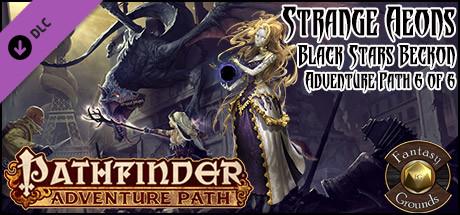 Fantasy Grounds - Pathfinder RPG - Strange Aeons AP 6: Black Stars Beckon (PFRPG) Free Download