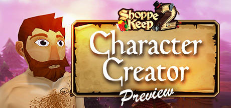 Shoppe Keep 2 Character Creator Preview Cover Image