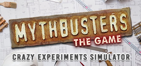 MythBusters: The Game - Crazy Experiments Simulator Cover Image