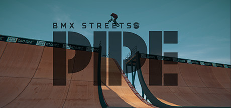 PIPE by BMX Streets Cover Image