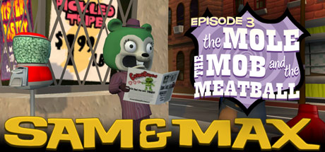 Sam & Max 103: The Mole, the Mob and the Meatball Cover Image