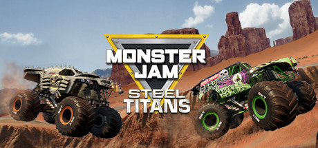 Monster Jam Steel Titans Free Download