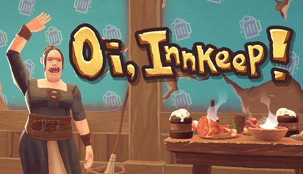 Oi, Innkeep! on Steam