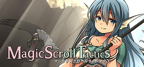 Magic Scroll Tactics / マジックスクロールタクティクス / 魔法卷轴 / 魔法捲軸 Cover Image