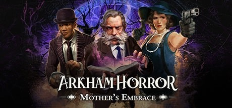 Arkham Horror: Mother's Embrace Free Download