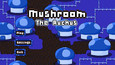 Mushroom: The Ruckus