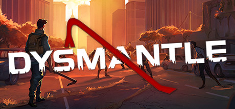 DYSMANTLE Cover Image