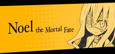 Noel the Mortal Fate S1-7 Cover Image