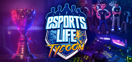 Teaser image for Esports Life Tycoon