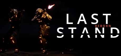 Last Stand: REBORN