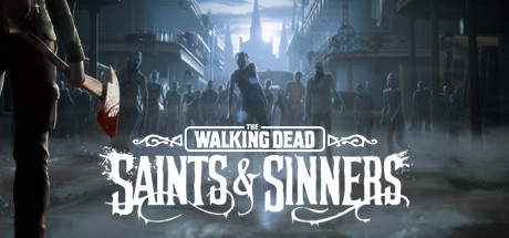 The Walking Dead: Saints & Sinners Cover Image