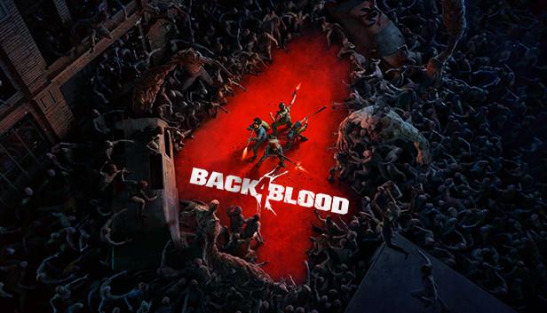 Оформите предзаказ на Back 4 Blood через Steam