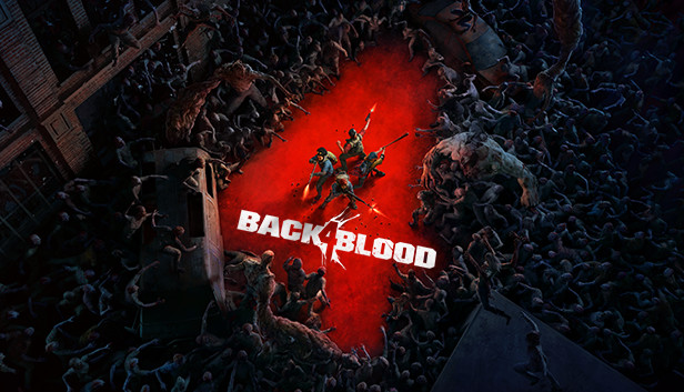 Pre-purchase Back 4 Blood on Steam