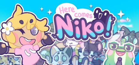 Here Comes Niko!