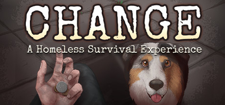 CHANGE: A Homeless Survival Experience Cover Image