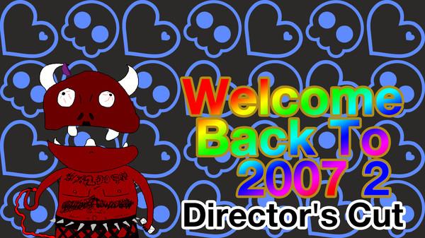 Скриншот №1 к Welcome Back To 2007 2 Directors Cut