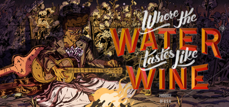 Where The Water Tastes Like Wine: Fireside Chats Cover Image