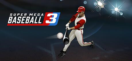 Super Mega Baseball 3 Cover Image