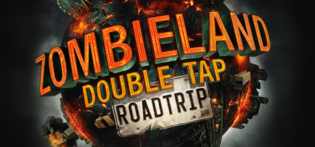 Zombieland: Double Tap - Road Trip Cover Image