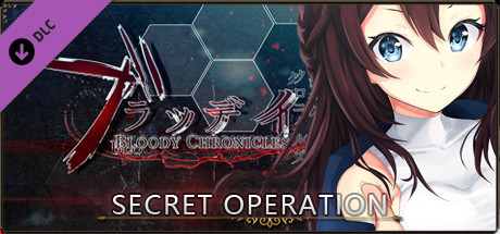 Bloody Chronicles Act 1 - Secret Operation