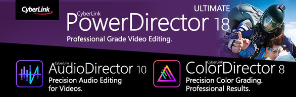 CyberLink PowerDirector 18 Editors' Choice: All-in-one Video & Audio Professional Editing Solution
