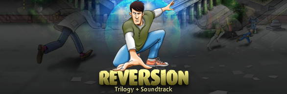 Reversion Trilogy + Soundtracks