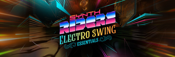 Synth Riders - Electro Swing Essentials
