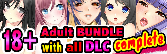 18+ Adult BUNDLE with all DLC complete