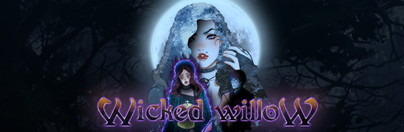 Wicked Willow Deluxe Edition