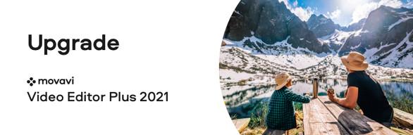 Upgrade Movavi Video Editor Plus 2020 to Movavi Video Editor Plus 2021