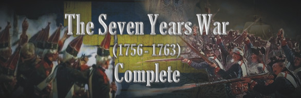 The Seven Years War (1756-1763) - Complete