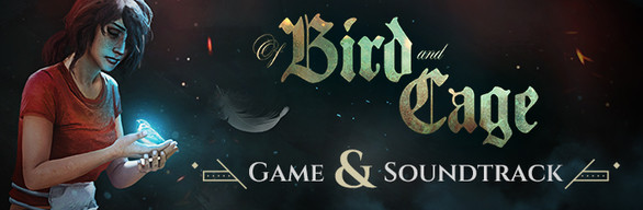 Of Bird and Cage Bundle: Game & Soundtrack