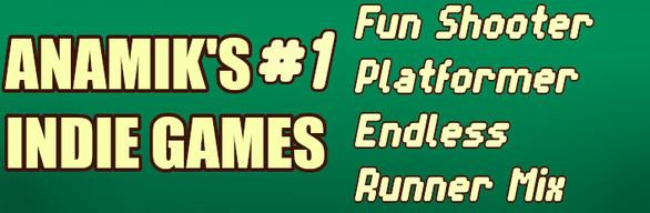 Anamiks Indie Games #1