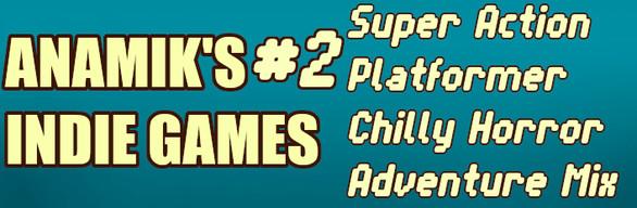 Anamiks Indie Games #2