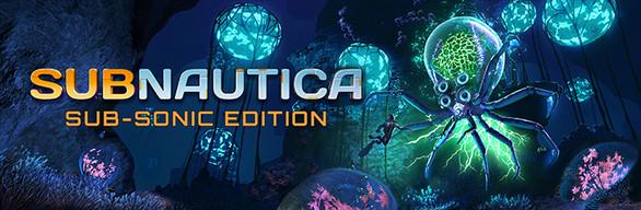 Subnautica Sub-Sonic Edition