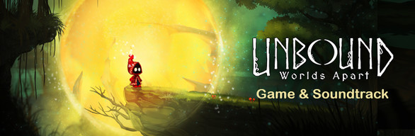 Unbound: Worlds Apart and Soundtrack