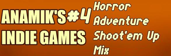 Anamiks Indie Games #4
