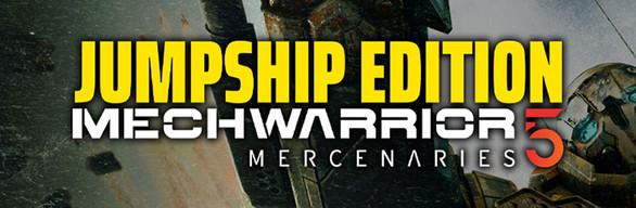 MechWarrior 5: Mercenaries: JumpShip Edition