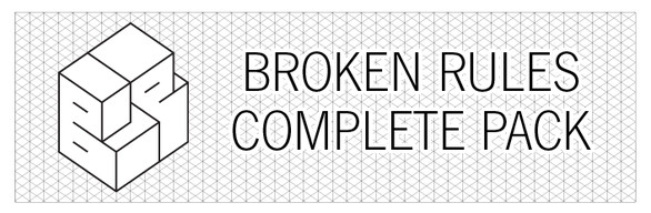 Broken Rules Complete Pack
