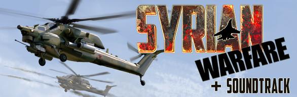 Syrian Warfare + Soundtrack