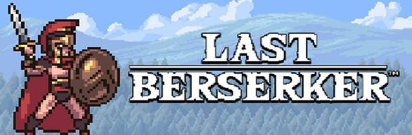 Last Berserker™ : Endless War + DLC