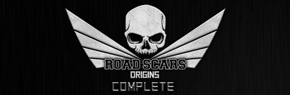 Road Scars: Origins - Complete