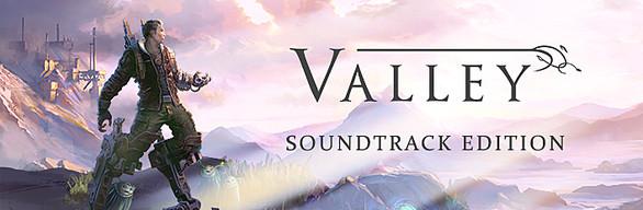 Valley + Soundtrack